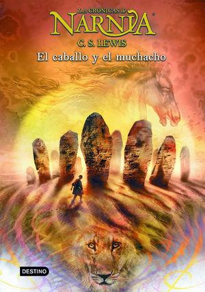 LAS CRÓNICAS DE NARNIA 3 - EL CABALLO Y EL MUCHACHO