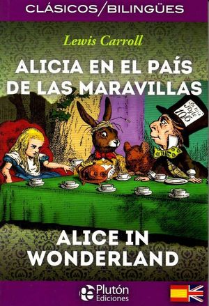 ALICIA EN EL PAÍS DE LAS MARAVILLAS / ALICE IN WONDERLAND