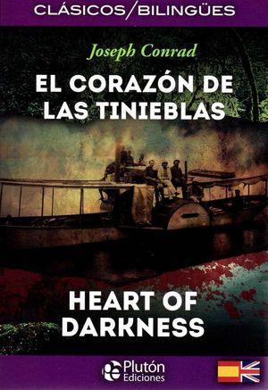 EL CORAZÓN DE LAS TINIEBLAS / HEART OF DARKNESS