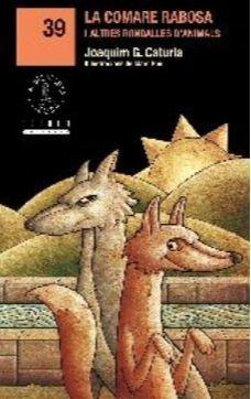 LA COMARE RABOSA I ALTRES RONDALLES D ANIMALS