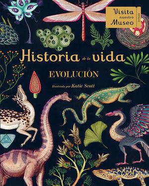 HISTORIA DE LA VIDA: EVOLUCIÓN