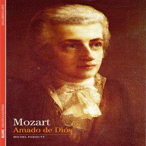 MOZART. AMADO DE DIOS