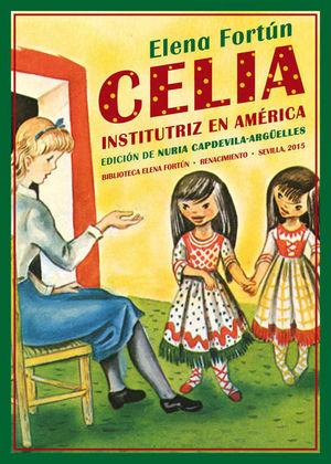 CELIA INSTITUTRIZ EN AMERICA