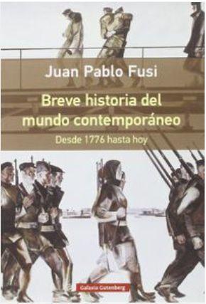 BREVE HISTORIA DEL MUNDO CONTEMPORÁNEO : DESDE 1776 HASTA HOY