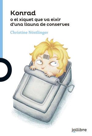 KONRAD O EL XIQUET QUE VA EIXIR D´UNA LLAUNA DE CONSERVES