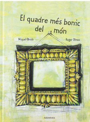 EL QUADRE MÉS BONIC DEL MÓN