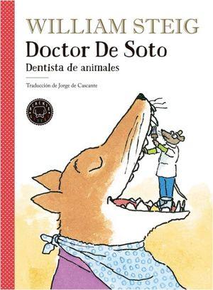 DOCTOR DE SOTO: DENTISTA DE ANIMALES