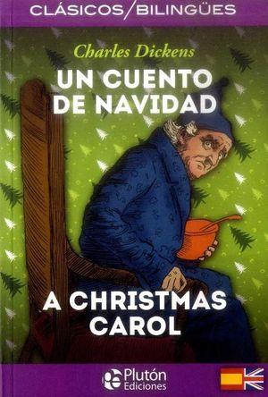 UN CUENTO DE NAVIDAD /  A CHRISTMAS CAROL
