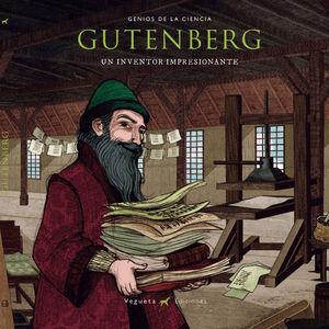GUTENBERG: UN INVENTOR IMPRESIONANTE