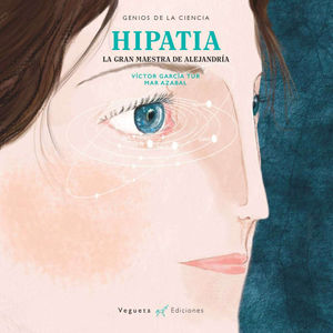 HIPATIA: LA GRAN MAESTRA DE ALEJANDRÍA