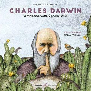 DARWIN : EL VIAJE QUE CAMBIÓ LA HISTORIA