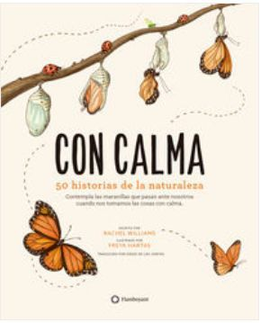 CON CALMA : 50 HISTORIAS DE LA NATURALEZA