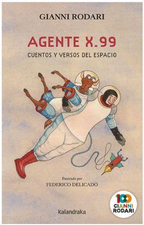 L'AGENT X.99, CONTES I VERSOS DEL ESPAI