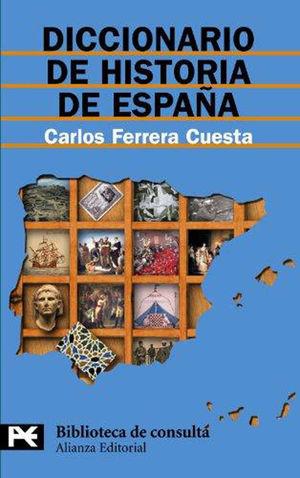 DICCIONARIO  DE HISTORIA ESPAÑOLA