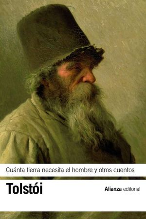 CUÁNTA TIERRA NECESITA EL HOMBRE Y OTROS CUENTOS
