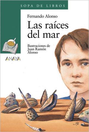 LAS RAÍCES DEL MAR