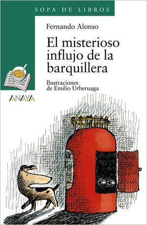 EL MISTERIOSO INFLUJO DE LA BARQUILLERA