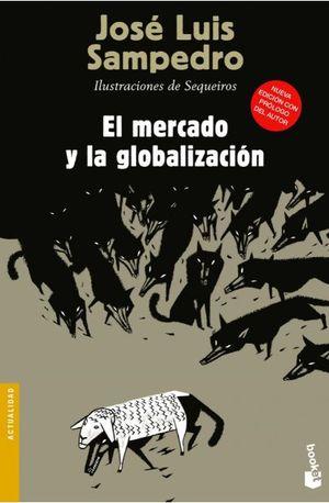 MERCADO Y LA GLOBALIZACION, EL