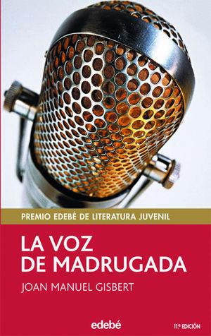 LA VOZ DE MADRUGADA