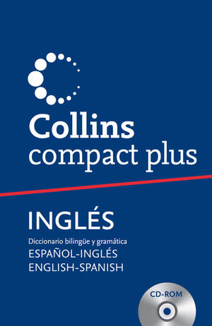 COLLINS COMPACT PLUS: ESPAÑOL-INGLÉS ENGLISH-SPANISH