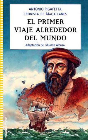 EL PRIMER VIAJE ALREDEDOR DEL MUNDO