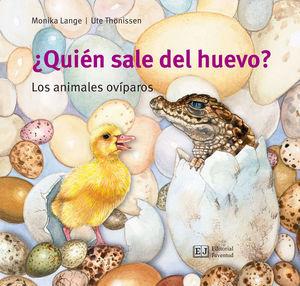 ¿QUIÉN SALE DEL HUEVO?. LOS ANIMALES OVÍPAROS