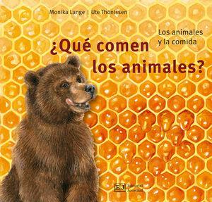 ¿QUÉ COMEN LOS ANMALES?. LOS ANIMALES Y LA COMIDA