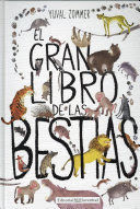 EL GRAN LIBRO DE LAS BESTIAS / THE BIG BOOK OF BEASTS