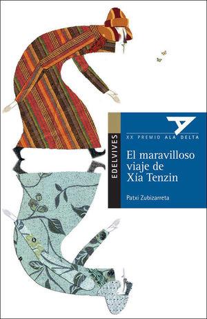 EL MARAVILLOSO VIAJE DE XÍA TENZIN
