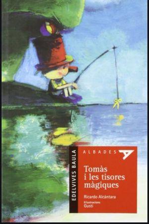 TOMÀS I LES TISORES MÀGIQUES -VALENCIANO