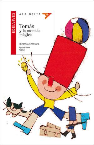 TOMÁS Y LA MONEDA MÁGICA