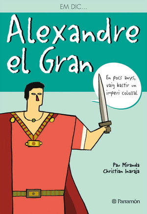 EM DIC ALEXANDRE EL GRAN