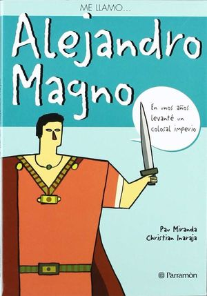 ME LLAMO ALEJANDRO MAGNO