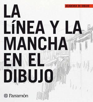 LA LÍNEA Y LA MANCHA EN EL DIBUJO