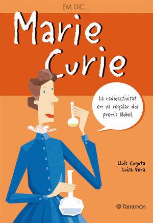 EM DIC MARIE CURIE