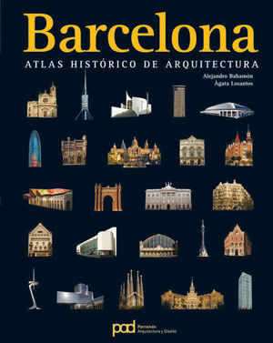BARCELONA: ATLAS HISTÓRICO DE ARQUITECTURA