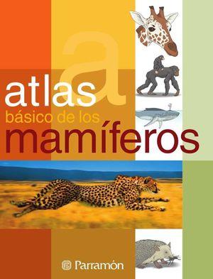 ATLAS BÁSICO DE LOS MAMÍFEROS