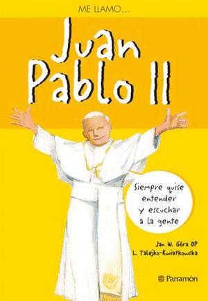 ME LLAMO JUAN PABLO II