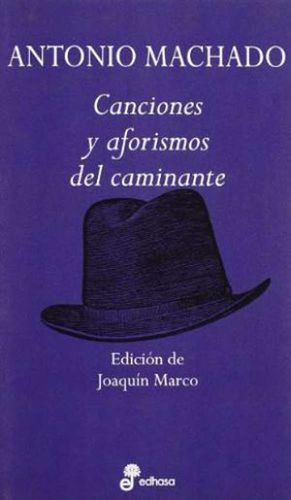 CANCIONES Y AFORISMOS DEL CAMINANTE