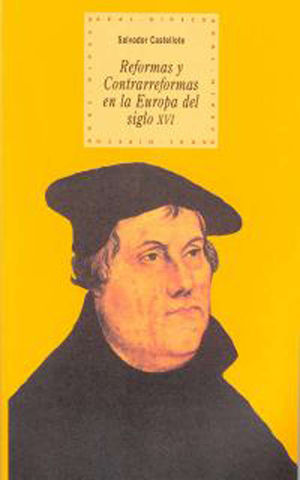 REFORMAS Y CONTRAREFORMAS EN LA EUROPA DEL SIGLO XVI