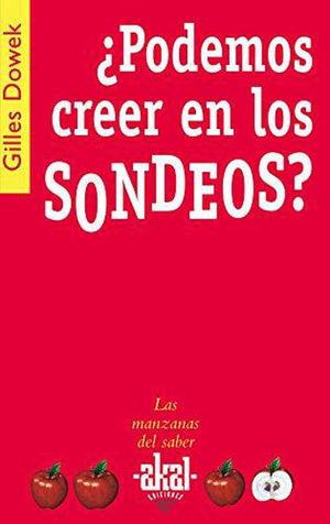 ¿PODEMOS CREER EN LOS SONDEOS?