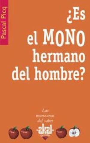 ¿ES EL MONO HERMANO DEL HOMBRE?