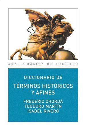 DICCIONARIO TÉRMINOS HISTÓRICOS Y AFINES