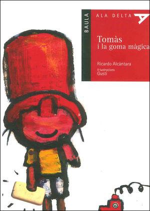TOMÀS I LA GOMA MÀGICA