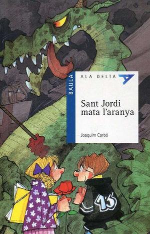 SANT JORDI MATA L´ARANYA