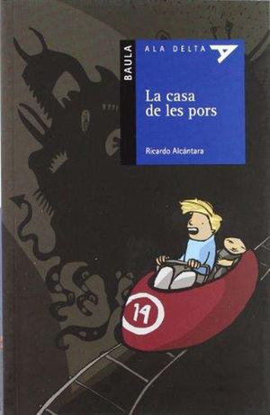 LA CASA DE LES PORS