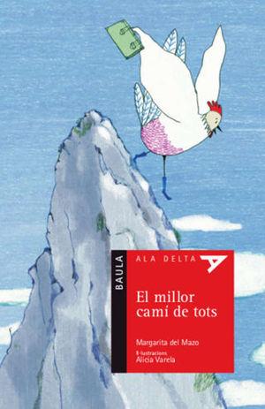 EL MILLOR CAMÍ DE TOTS