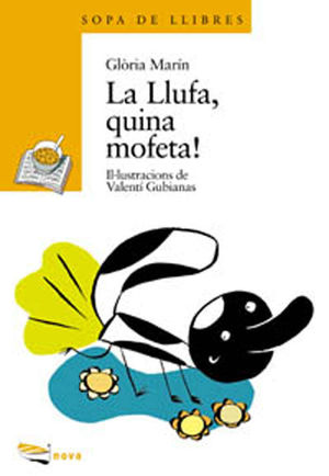 LA LLUFA , QUINA MOFETA!