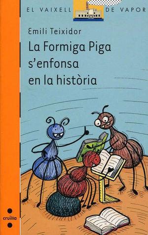 LA FORMIGA PIGA S'ENFONSA EN LA HISTÒRIA