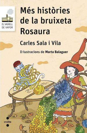 MÉS HISTÒREIS DE LA BRUIXETA ROSAURA